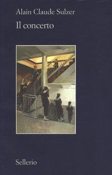 Il concerto - Alain Claude Sulzer - copertina