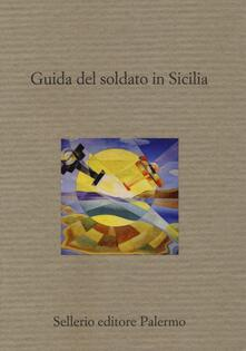 Listadelpopolo.it Guida del soldato in Sicilia Image