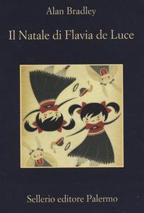 Libro Il Natale di Flavia de Luce Alan Bradley