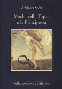 Libro Machiavelli, Tupac e la Principessa Adriano Sofri