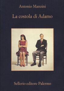 Libro La costola di Adamo Antonio Manzini