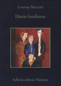 Libro Diario londinese Lorenza Mazzetti