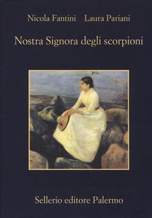 Nostra signora degli scorpioni - Nicola Fantini,Laura Pariani - copertina
