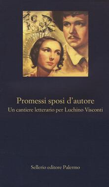 Promessi sposi dautore. Un cantiere letterario per Luchino Visconti.pdf