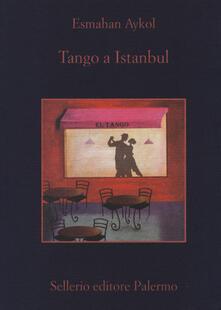 Tango a Istanbul - Esmahan Aykol - copertina