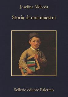 Storia di una maestra - Josefina Aldecoa - copertina