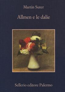 Libro Allmen e le dalie Martin Suter