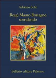 Libro Reagì Mauro Rostagno sorridendo Adriano Sofri