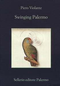 Libro Swinging Palermo Pietro Violante