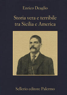 Antondemarirreguera.es Storia vera e terribile tra Sicilia e America Image