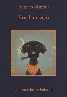 Era di maggio - Antonio Manzini - copertina