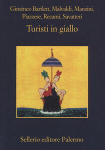 Libro Turisti in giallo