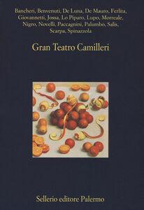 Foto Cover di Gran Teatro Camilleri, Libro di  edito da Sellerio Editore Palermo