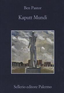 Kaputt mundi - Ben Pastor - copertina