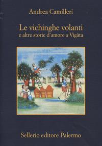 Le Le vichinghe volanti e altre storie d'amore a Vigàta