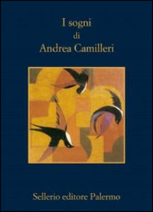 Foto Cover di I sogni di Andrea Camilleri, Libro di Andrea Camilleri, edito da Sellerio Editore Palermo 0