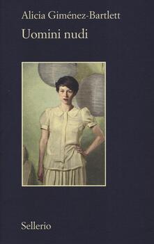 Uomini nudi - Alicia Giménez Bartlett - copertina