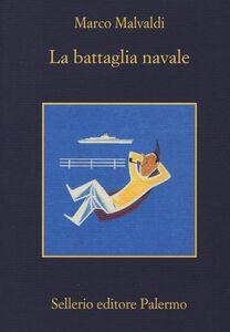 Libro La battaglia navale Marco Malvaldi