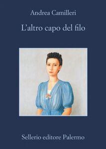 Libro L' altro capo del filo Andrea Camilleri