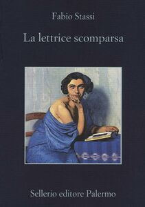 Libro La lettrice scomparsa Fabio Stassi