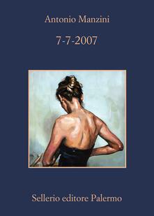 7-7-2007 - Antonio Manzini - ebook
