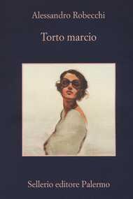 Libro Torto marcio Alessandro Robecchi