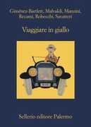 Libro Viaggiare in giallo