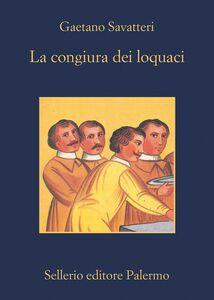 Libro La congiura dei loquaci Gaetano Savatteri
