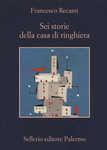 Libro Sei storie della casa di ringhiera
