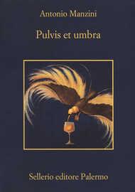 Libro Pulvis et umbra Antonio Manzini