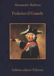 Federico il Grande - Alessandro Barbero - copertina