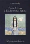 Libro Flavia De Luce e il cadavere nel camino Alan Bradley