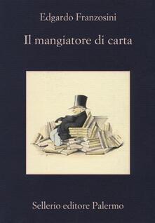 Il mangiatore di carta - Edgardo Franzosini - copertina