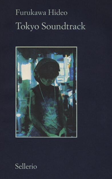 Tokyo Soundtrack Hideo Furukawa Libro Sellerio Editore