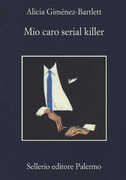 Libro Mio caro serial killer Alicia Giménez Bartlett