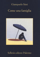Libro Come una famiglia Giampaolo Simi