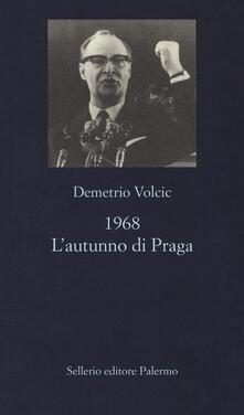 Premioquesti.it 1968. L'autunno di Praga Image