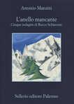 Libro L' anello mancante. Cinque indagini di Rocco Schiavone Antonio Manzini