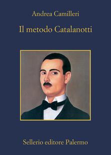 Il metodo Catalanotti - Andrea Camilleri - ebook