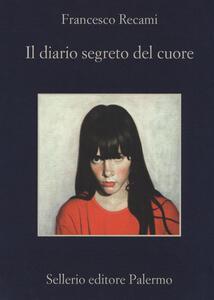 Il diario segreto del cuore - Francesco Recami - copertina