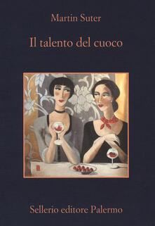 Il talento del cuoco - Martin Suter - copertina