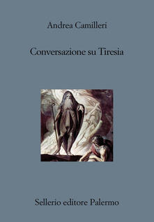 Conversazione su Tiresia - Andrea Camilleri - copertina