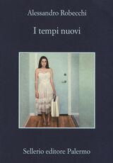 Libro I tempi nuovi Alessandro Robecchi