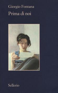 Prima di noi - Giorgio Fontana - copertina