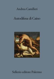 Autodifesa di Caino - Andrea Camilleri - copertina