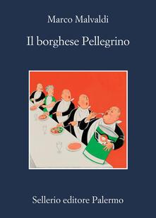 Il borghese Pellegrino - Marco Malvaldi - ebook