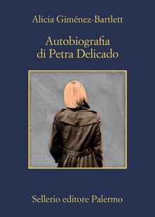 Autobiografia di Petra Delicado - Alicia Giménez Bartlett - copertina