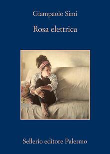Rosa elettrica - Giampaolo Simi - copertina