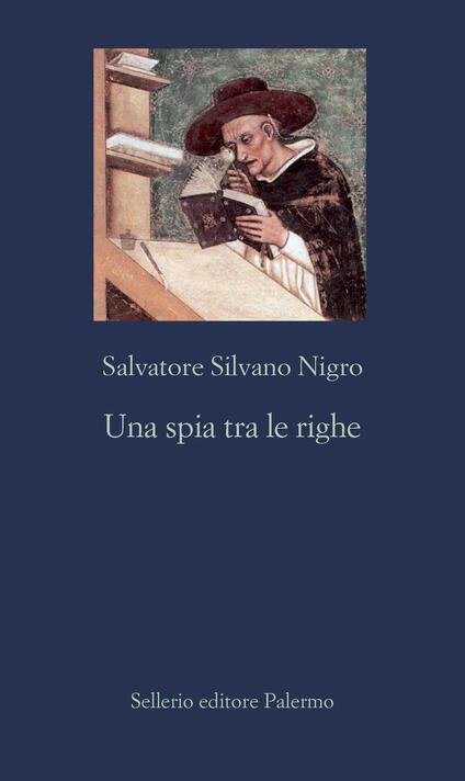 Una spia tra le righe - Salvatore Silvano Nigro - copertina