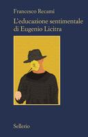 L' educazione sentimentale di Eugenio Licitra